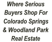 Colorado Springs & Woodland Park Real Estate Search